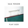 Sam Fender - Play God Grafik