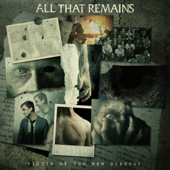 Victim Of The New Disease-All That Remains