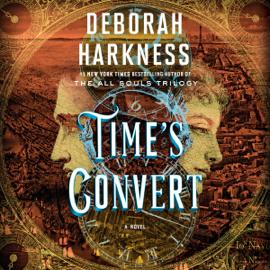 Time's Convert: A Novel (Unabridged) audiobook