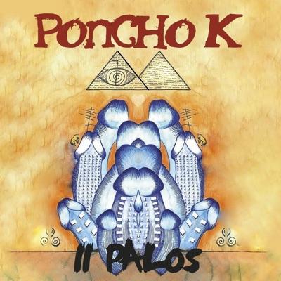 11 Palos - Poncho K