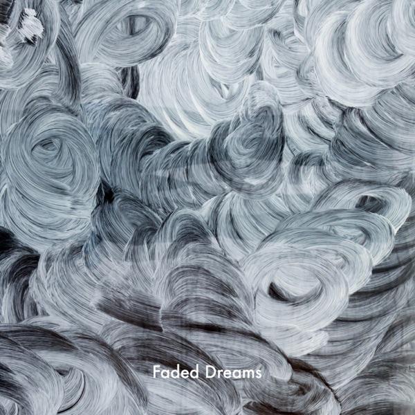 Faded Dreams