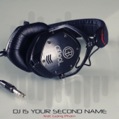 DJ Is Your Second Name (feat. Giang Pham) - C-BooL
