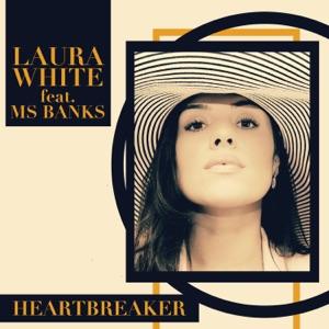 Laura White - Heartbreaker feat. Ms Banks