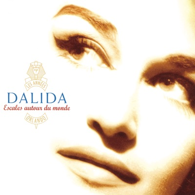 Escales autour du monde - Dalida