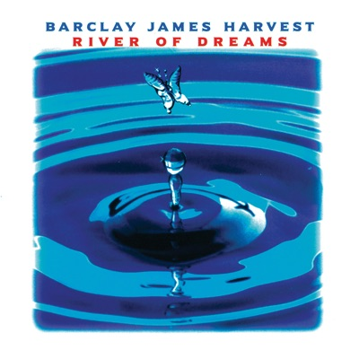 River of Dreams - Barclay James Harvest