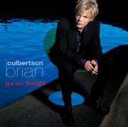 It's On Tonight (iTunes Version) - Brian Culbertson - Brian Culbertson