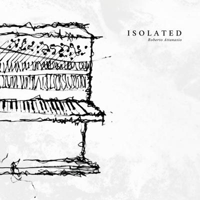 Isolated - Roberto Attanasio album