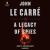 John le CarrГ© - A Legacy of Spies: A Novel (Unabridged) artwork