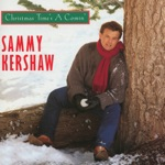 Sammy Kershaw - Please Come Home for Christmas