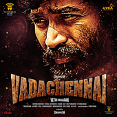 VadaChennai (Original Motion Picture Soundtrack)