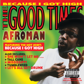 Because I Got High  Afroman - Afroman