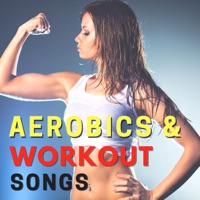 Aerobic Music Workout - Aerobics & Workout Songs - Upbeat Motivational Music for Cardio and Weight Loss
