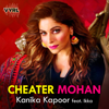 Cheater Mohan (feat. Ikka)