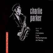 "Charlie ""Bird"" Parker - 52nd Street Theme"