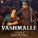"Vashmalle (From ""Thugs of Hindostan"") - Sukhwinder Singh, Vishal Dadlani & Ajay-Atul"