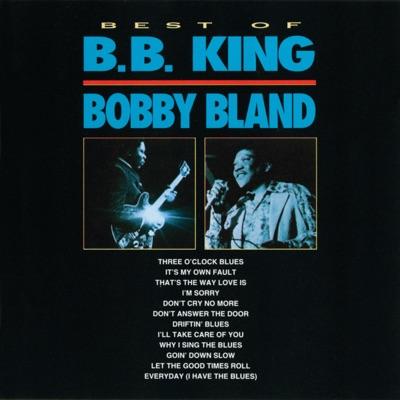 Best of B.B. King & Bobby Bland - B.B. King
