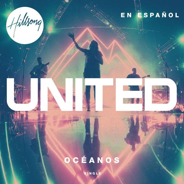 Océanos (Donde Mis Pies Pueden Fallar) - Single