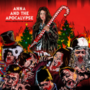 Anna and the Apocalypse (Original Motion Picture Soundtrack) - Various Artists - Various Artists