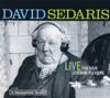 David Sedaris - David Sedaris: Live For Your Listening Pleasure  artwork