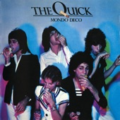 The Quick - Don't You Want It