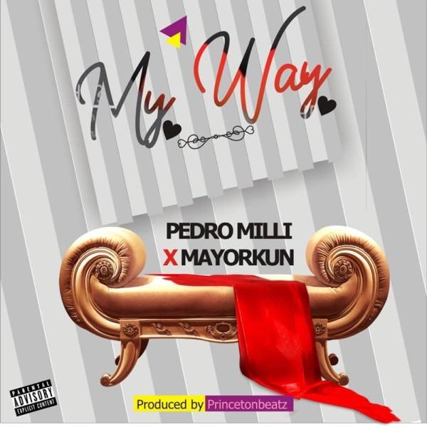 My Way (feat. Mayorkun) - Single