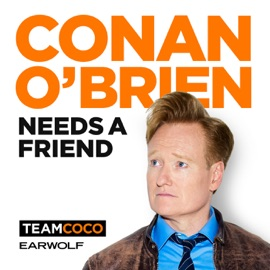Conan O Brien Needs A Friend