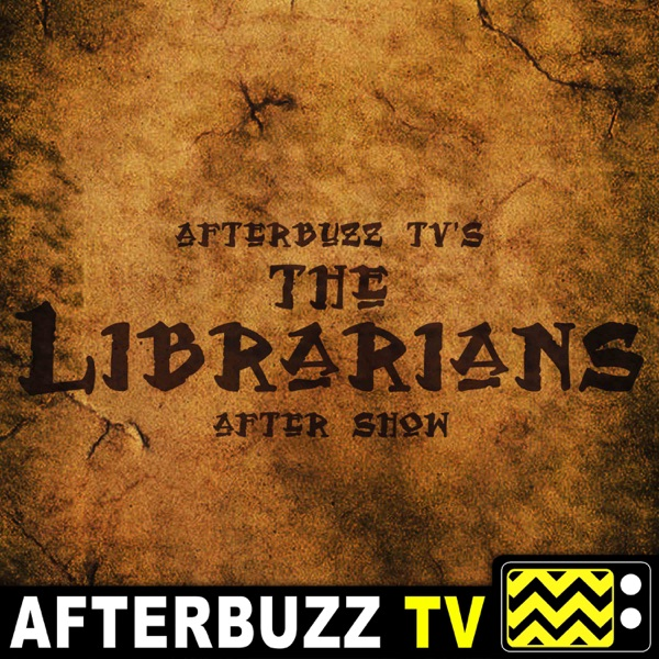 The Librarians Reviews and After Show - AfterBuzz TV