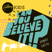 Can You Believe It!?-Hillsong Kids