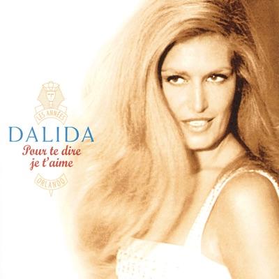 Pour te dire je t'aime - Dalida