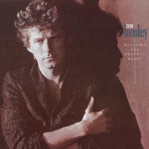 Don Henley - Building the Perfect Beast