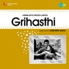 Grihasthi Original Motion Picture Soundtrack