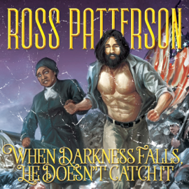 When Darkness Falls, He Doesn't Catch It (Unabridged) audiobook