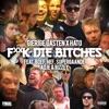 Icon FUCK DIE BITCHES (feat. Boef, Hef, Supergaande, Adje & Bizzey) - Single