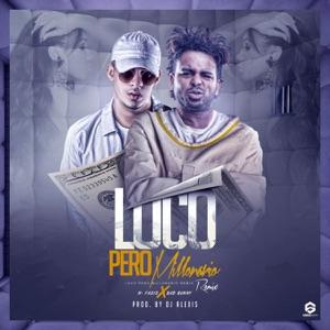 Loco Pero Millonario (feat. Bad Bunny) [Remix] - Single Mp3 Download