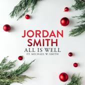 [Download] All Is Well (feat. Michael W. Smith) MP3