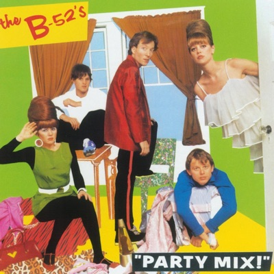 Party Mix - EP - The B-52's
