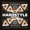 Hardstyle the Ultimate Collection Best Of 2018