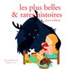 Hans Christian Andersen, Frères Grimm & Charles Perrault - Les plus belles et rares et histoires pour enfants (Les plus beaux contes pour enfants) artwork