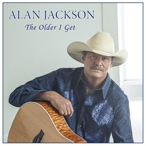 Art for The Older I Get by Alan Jackson