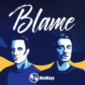 Blame - MaWayy