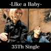 Like a Baby - Single ジャケット写真