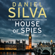 Daniel Silva - House of Spies (Unabridged)