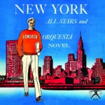 New York All Stars & Orquesta Novel - Apetitosa