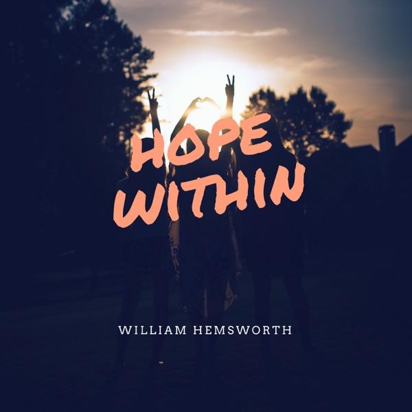 Hope Within with William Hemsworth