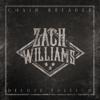 Chain Breaker (Deluxe Edition) - Zach Williams