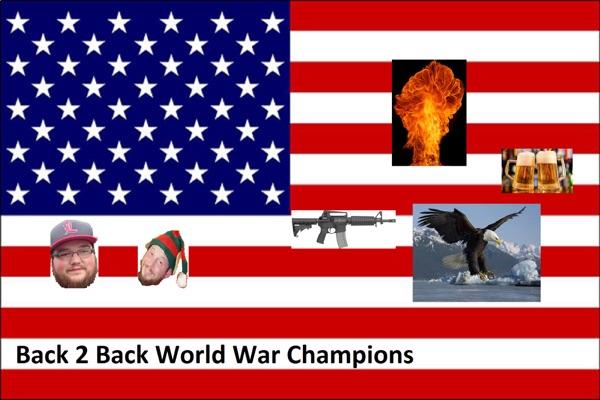 Back 2 Back World War Champs