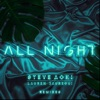 Steve Aoki & Lauren Jauregui - All Night Remixes  Single Album