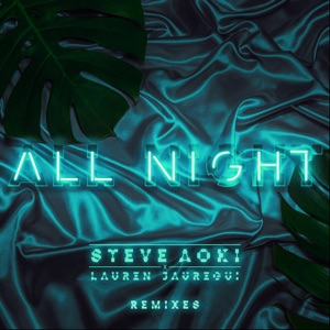All Night (Remixes) - Single Mp3 Download