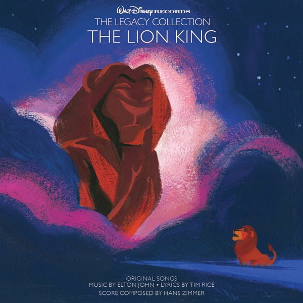 The Lion King (Motion Picture Soundtrack) [Walt Disney Records: The Legacy Collection]