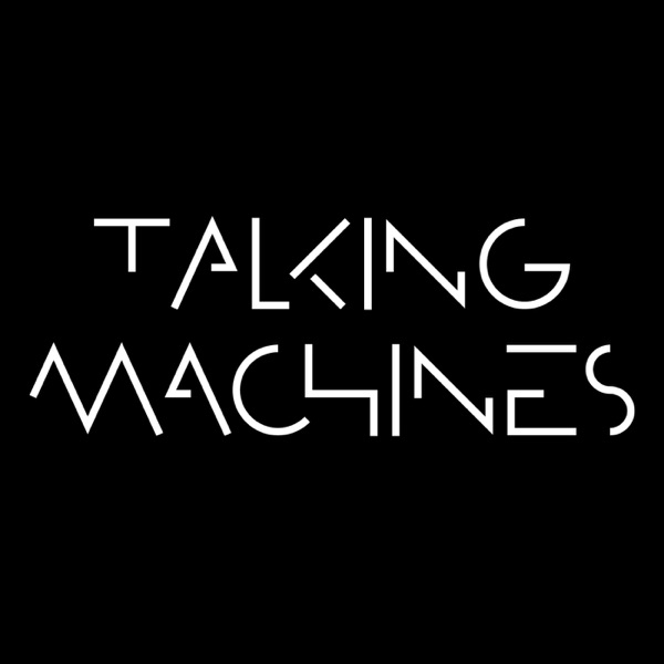 Talking Machines